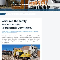 What Are the Safety Precautions for Professional Demolition?