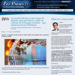 » Le monde fait face à une vague de défauts sans précédent, craint un vétéran de la banque centrale – par Ambrose Evans-Pritchard