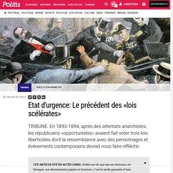 Etat d'urgence: Le précédent des «lois scélérates» par Mathilde Larrère