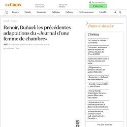 Renoir, Buñuel: les précédentes adaptations du «Journal d'une femme de chambre»