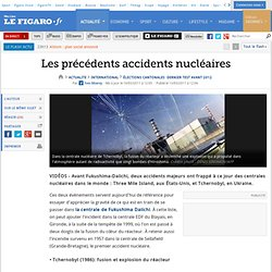 International : Les accidents nucléaires dans l'histoire