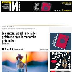 Le contenu visuel , une aide précieuse pour la recherche prédictive