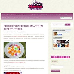 PIERRES PRECIEUSES DIAMANTS EN SUCRE TUTORIEL