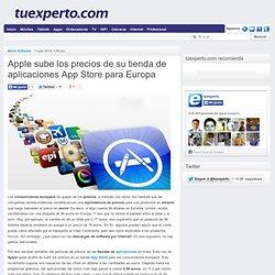 Apple sube los precios de su tienda de aplicaciones App Store para Europa