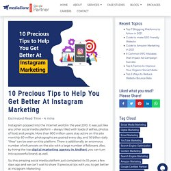10 Precious Tips to Help You Get Better At Instagram Marketing