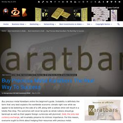 Buy Precious Metal Karatbars The Real Way To Success
