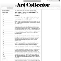 Sam Jinks: Precious and Powerful - Australian Art Collector