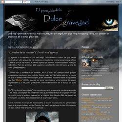 """El precipicio de la dulce gravedad: """"El hombre de las sombras"""" (""""The tall man"""") (2012)"""
