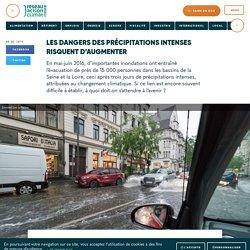 Les dangers des précipitations intenses risquent d'augmenter
