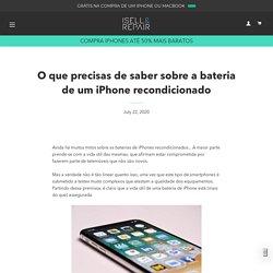 O que precisas de saber sobre a bateria de um iPhone recondicionado – ISELL & REPAIR