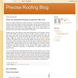 Precise Roofing Blog: What Can Abbotsford Roofing Companies Offer You?