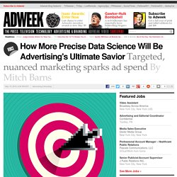 How More Precise Data Science Will Be Advertising's Ultimate Savior