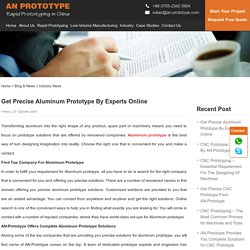 Get Precise Aluminum Prototype By Experts Online