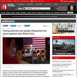Trump précise son projet d'expulser les sans-papiers des Etats-Unis - Amériques