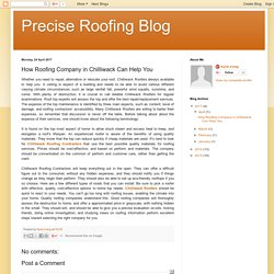Precise Roofing Blog: How Roofing Company in Chilliwack Can Help You