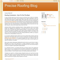 Precise Roofing Blog: Roofing Contractors - How To Find The Best