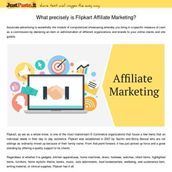 What precisely is Flipkart Affiliate Marketing?