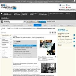Qu'entend-on précisément par dialogue social ? - La loi de janvier 2007 sur la modernisation du dialogue social