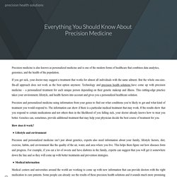 Everything You Should Know About Precision Medicine