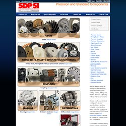 Precision Gears Timing Belts Timing Belt Pulleys Precision Bearings Brakes Clutches Precision Couplings Sprockets Chains and Maufacturing from SDP/SI