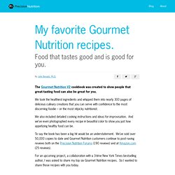 My Favorite Gourmet Nutrition Recipes