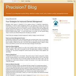 Precision7 Blog: Four Strategies for Improved Denials Management