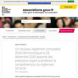 Un nouveau règlement comptable 2020-08 homologué le 29 décembre 2020 apporte des précisions visant à améliorer la compréhension du règlement 2018-06