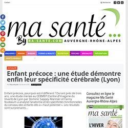 Enfant précoce: une étude prouve la spécificité cérébrale du HP (Lyon)