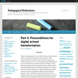 Part 2: Preconditions for digital school transformation ... | Leadership in Distance Education | Scoop.it