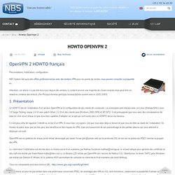 OpenVPN : HOWTO français OpenVPN, Préconisations, Installation et configuration