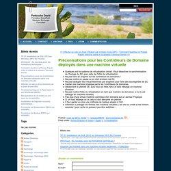 Préconisations pour les Contrôleurs de Domaine déployés dans une machine virtuelle