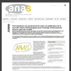 Préconisations aux professionnels suite à la publication de la nouvelle Charte Déontologique pour l'échange d'informations dans le cadre des CLSPD