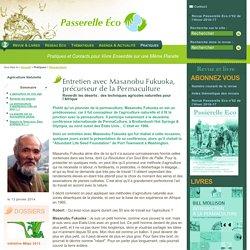 Entretien avec Masanobu Fukuoka, précurseur de la Permaculture - Reverdir les déserts des techniques - Permaculture