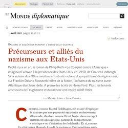 Précurseurs et alliés du nazisme aux États-Unis, par Michael Löwy & Eleni Varikas (Le Monde diplomatique, avril 2007)