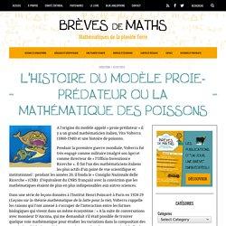 L'histoire du modèle proie-prédateur ou la mathématique des poissons - Brèves de Maths