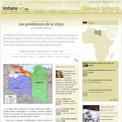 Les prédateurs de la Libye, par Manlio Dinucci