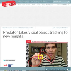 Predator takes visual object tracking to new heights – Computer Chips & Hardware Technology
