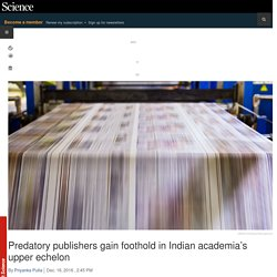 Predatory publishers gain foothold in Indian academia's upper echelon