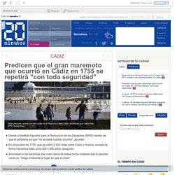 """Predicen que el gran maremoto que ocurrió en Cádiz en 1755 se repetirá """"con toda seguridad"""""""