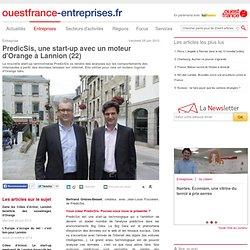 PredicSis, une start-up avec un moteur d'Orange à Lannion (22)