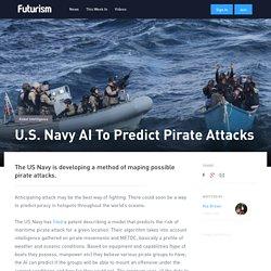 U.S. Navy AI To Predict Pirate Attacks