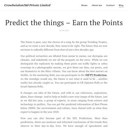 Predict the things – Earn the Points