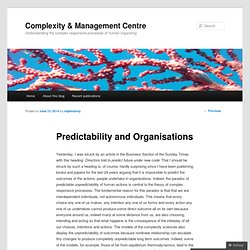 Predictability and Organisations