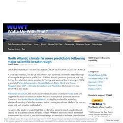 North Atlantic climate far more predictable following major scientific breakthrough