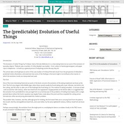 The (predictable) Evolution of Useful ThingsThe Triz Journal