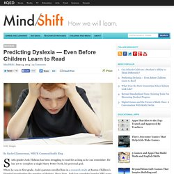 Predicting Dyslexia — Even Before Children Learn to Read