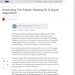 Predicting The Future: Fantasy Or A Good Algorithm?