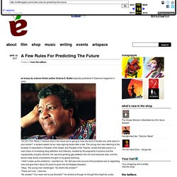 A Few Rules For Predicting The Future « exittheapple.com
