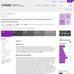 PLOS 02/02/17 Predicting Ebola Severity: A Clinical Prioritization Score for Ebola Virus Disease