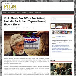 'Pink' Movie Box Office Prediction